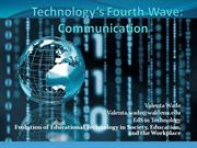 Technology's Fourth Wave