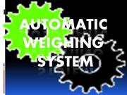 Group6-AUTOMATIC WEIGHING SYSTEM
