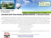 Antriksh Golf View Noida @09810186936 | Investors Clinic
