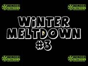 winter meltdown #3 at irbc