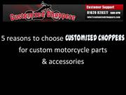 5 reasons to choose customized choppers