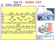 English 7 - Unit 15 - Going out