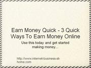 Earn_Money_Quick_3_Quick_Ways_To_Earn_Money_