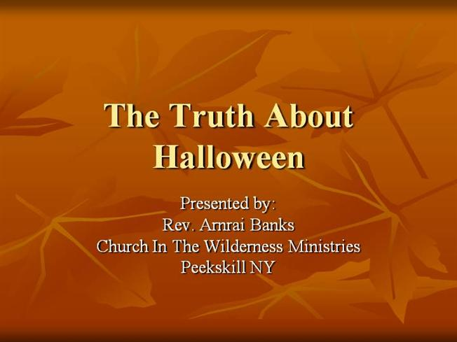 the truth about halloween authorstream