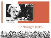 Lindbergh Baby By: Hanna Braaten