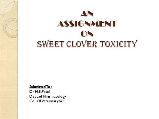 What is sweet clover poisoning how does it occur — photo 2