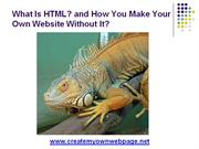 What Is HTML? and How You Make Your Own Website Without It?