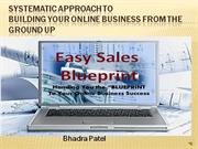 Easy Sales Blueprint -System Approach to building an Internet Business