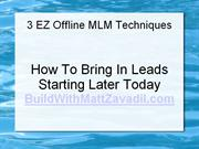mlm sponsoring success – 3 simple mlm offline prospecting methods