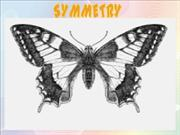 Presentation OF SYMMETRY