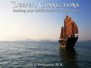 Deeper Connections: Seeking Your Child's Heart through Story