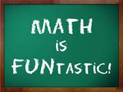 Math is FUNtastic!