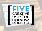 5 Creative Uses of DyKnow Monitor
