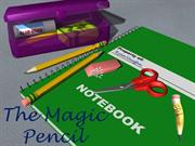 The Magic Pencil