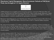 manchester capital management, shares investment outlook on wall stree