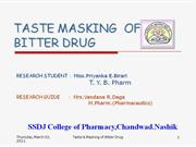 Taste Masking of Bitter Drugs by Priyanka Birari
