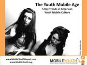 Cell Phone Culture - American Youth