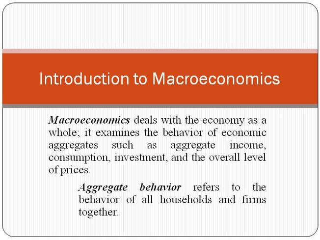 14521introduction to macroeconomics authorstream toneelgroepblik Gallery