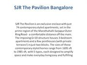 sjr new project the pavilion - bangalore  call 9999998663
