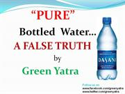 Hidden Truth behind the Bottled Water