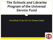 The Schools and Libraries Program of the Universal