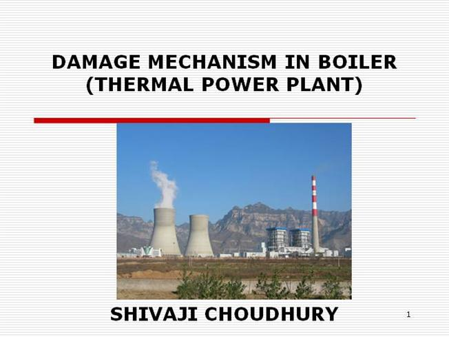 Damage Mechanism in Boiler (Thermal Power Plant) |authorSTREAM