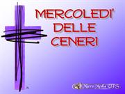 MERCOLEDI' DELLE CENERI