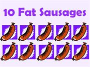 10 Fat Sausages