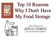 TOP 10 REASONS WHY I DON'T HAVE MY FOOD STORAGE