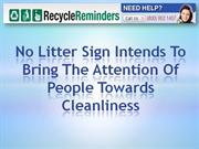 no litter sign intends to bring the attention of people towards cleanl