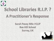 School Libraries RIP a practitioner's response