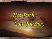 His Path Our Journey