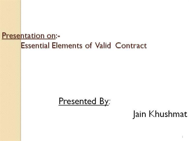 Valid Contract Essential Elements | Elements Of Valid Contract Authorstream