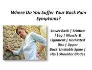 Back Pain Can Be Fixed - Chronic Back Pain, Herniated, Bulging Disc &
