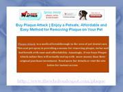 Easy Cat and Dog Tartar Removal with Plaque Attack Dental Spray