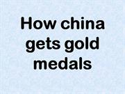 How china gets gold medals