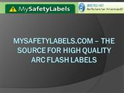 mysafetylabels.com – the source for high quality arc flash labels