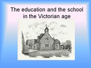 The education and the school in the Victorian(video)