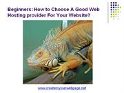 Beginners: How to Choose A Good Web Hosting provider For Your Website?
