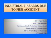 Industrial hazards due to fire accident
