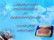 complete denture - laboratory  fabrication
