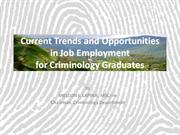Current Trends and Opportunities for Criminology Graduates