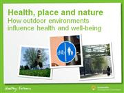 Health, Place Nature-How outdoor influence health and well-being