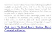 commission crusher scam or does it wok?