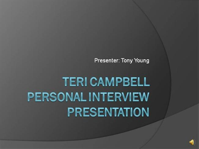 tony young personal interview |authorstream, Presentation templates