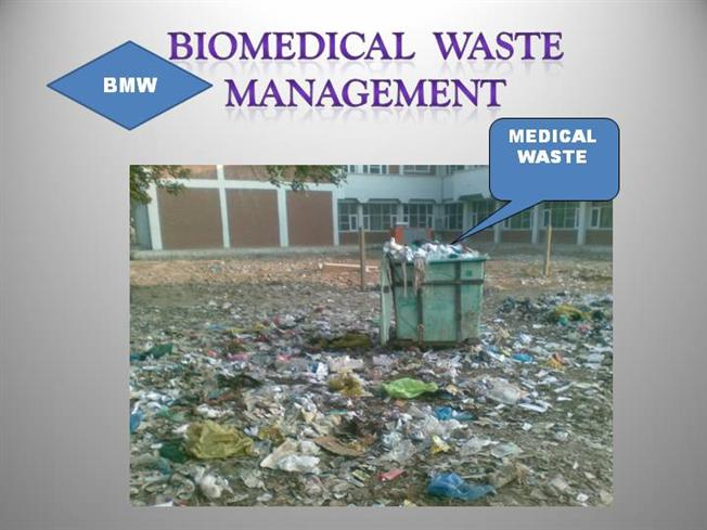 Biomedical Waste Management Bmw Downloadable Authorstream