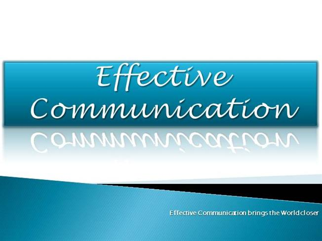 Effective Communication Skills Authorstream