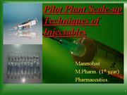 Pilot Plant Scale-up Techniques for Injectables/parenterals
