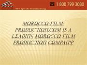 Morocco-Film-Production.com Is A Leading Morocco Film Production Compa