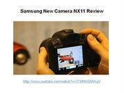 Samsung New Camera NX11 Review